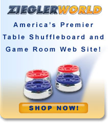 ZieglerWorld Table Shuffleboard and Game Room Web Site